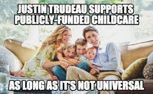 Trudeau comes under fire for his personal publicly-funded childcare plan.