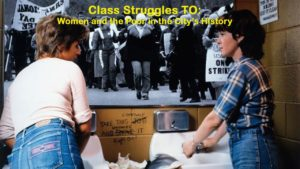 Weekend Video: Class Struggles TO: Women & the Poor in the City's History